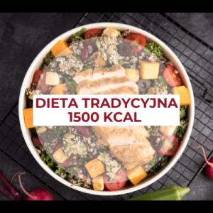 Dieta tradycyjna 1500 kcal